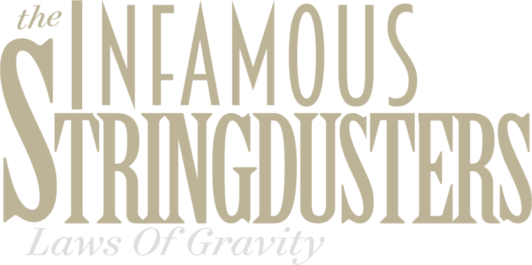 Infamous Stringdusters –Laws Of Gravity